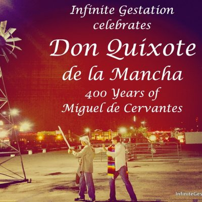 Don Quixote de la Mancha – Celebrating 400 Years of Miguel de Cervantes | Episode 036